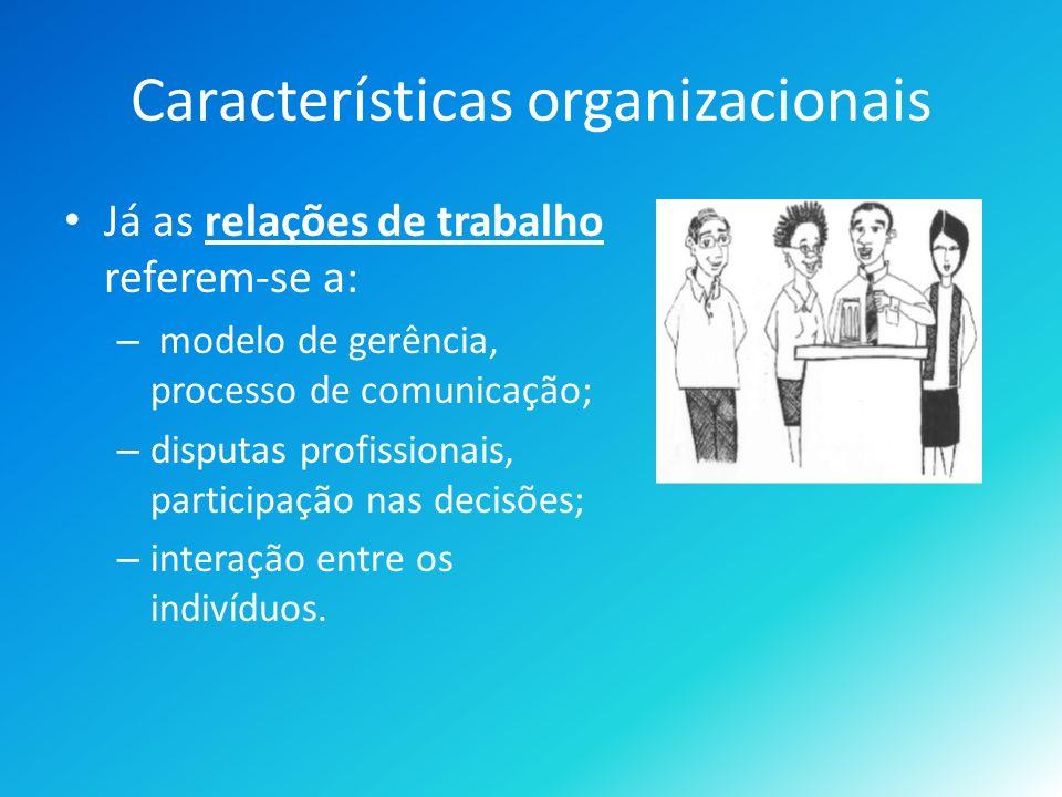 Características organizacionais
