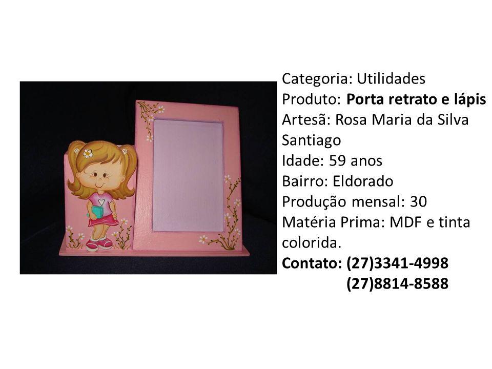 Categoria: Utilidades Produto: Porta retrato e lápis