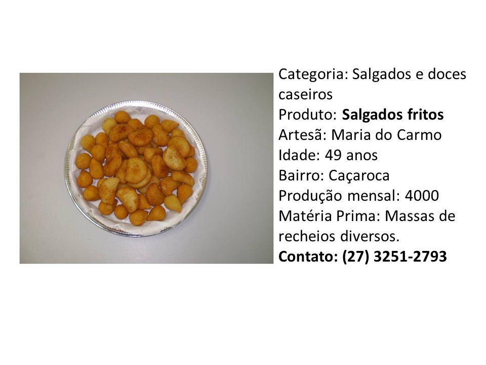 Categoria: Salgados e doces caseiros Produto: Salgados fritos