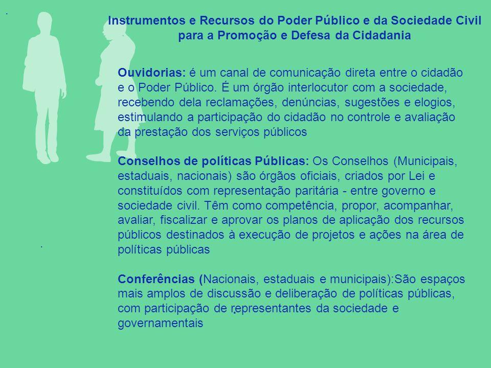 . . Instrumentos e Recursos do Poder Público e da Sociedade Civil