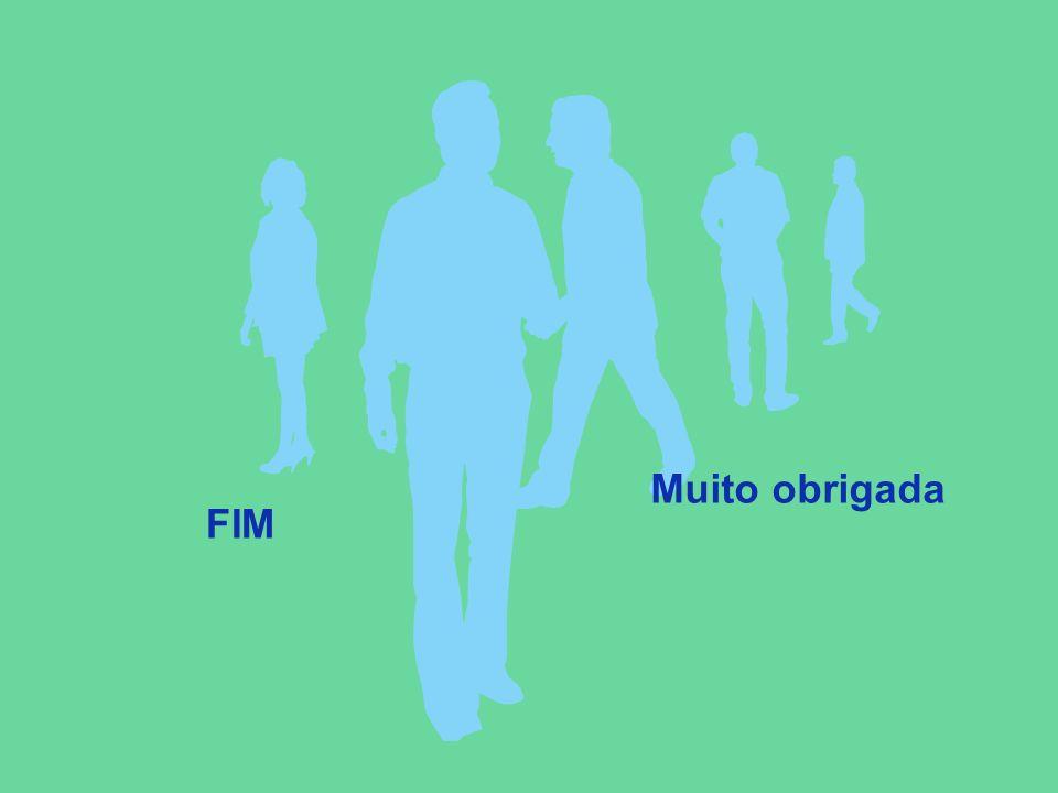 Muito obrigada FIM