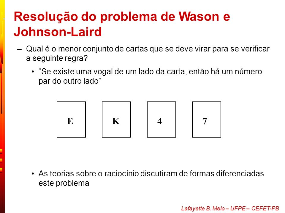 Resolução do problema de Wason e Johnson-Laird
