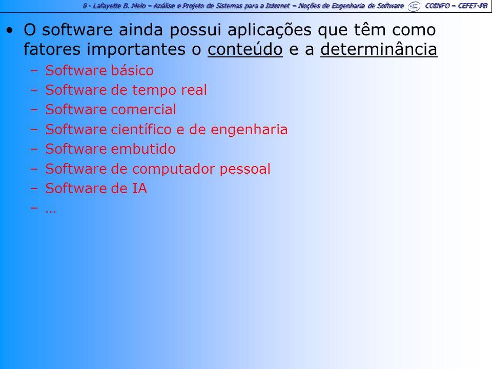 O software ainda possui aplicações que têm como fatores importantes o conteúdo e a determinância