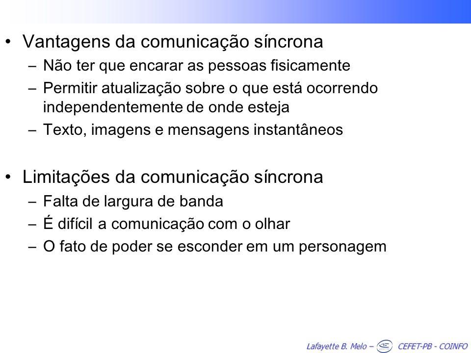 Vantagens da comunicação síncrona