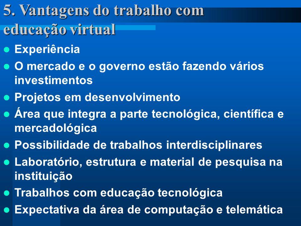 5. Vantagens do trabalho com educação virtual