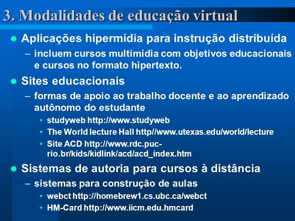 3. Modalidades de educação virtual