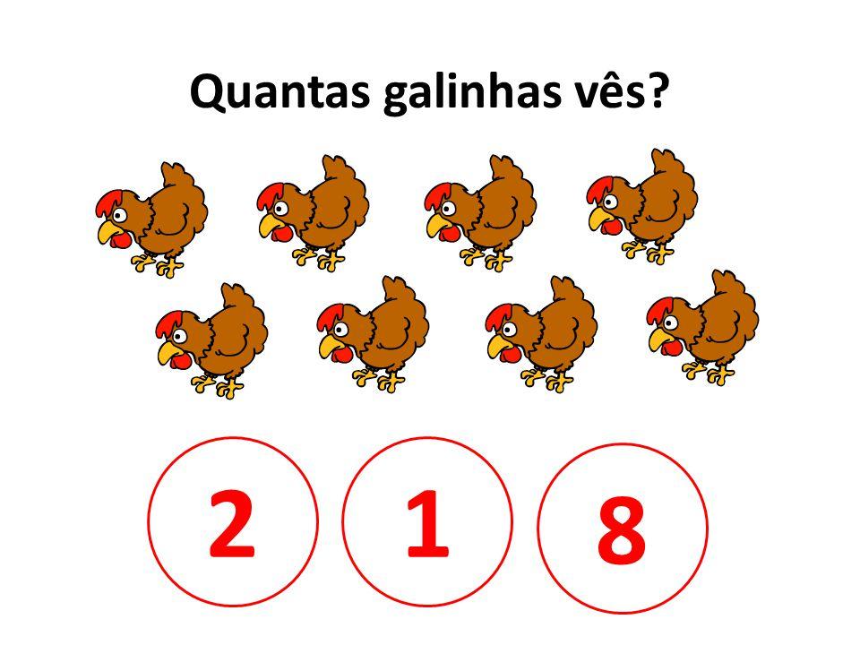 Quantas galinhas vês 2 1 8