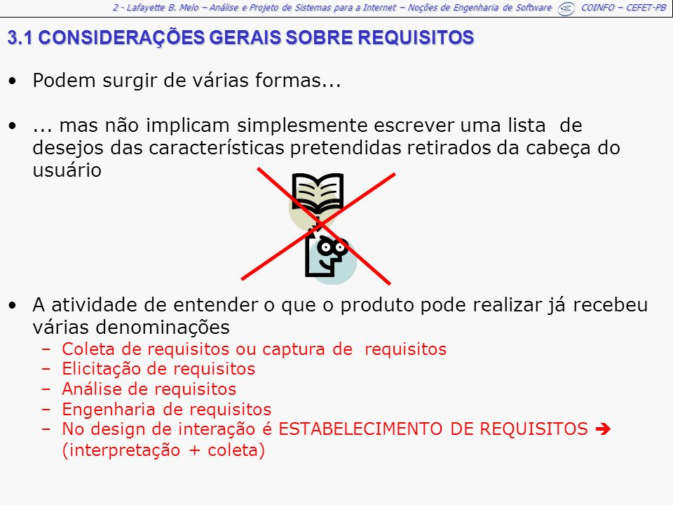 3.1 CONSIDERAÇÕES GERAIS SOBRE REQUISITOS