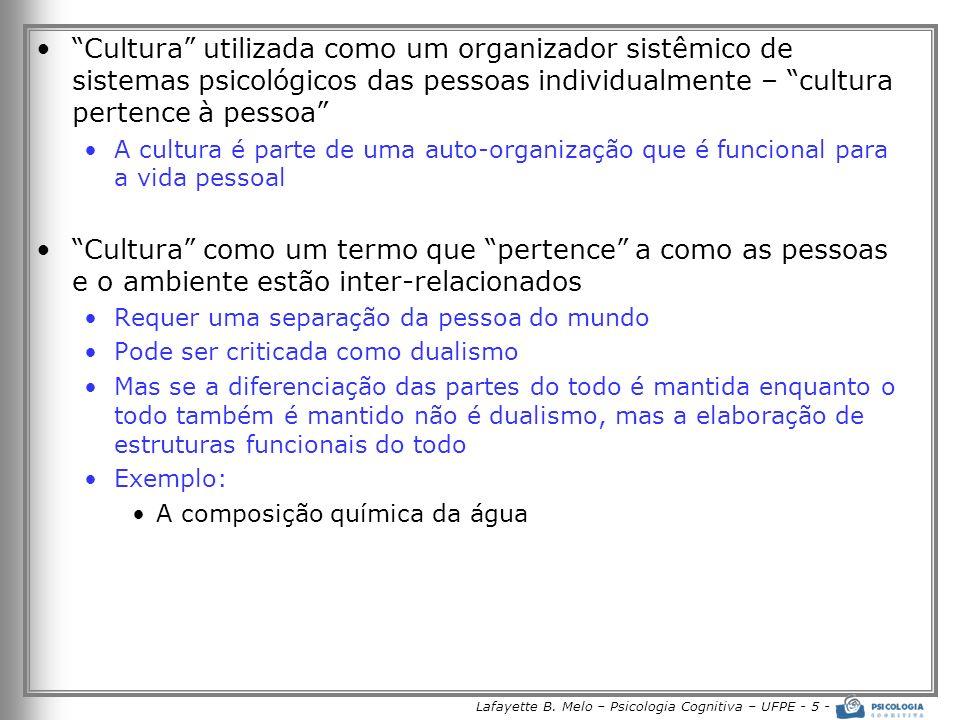 Lafayette B. Melo – Psicologia Cognitiva – UFPE - 5 -
