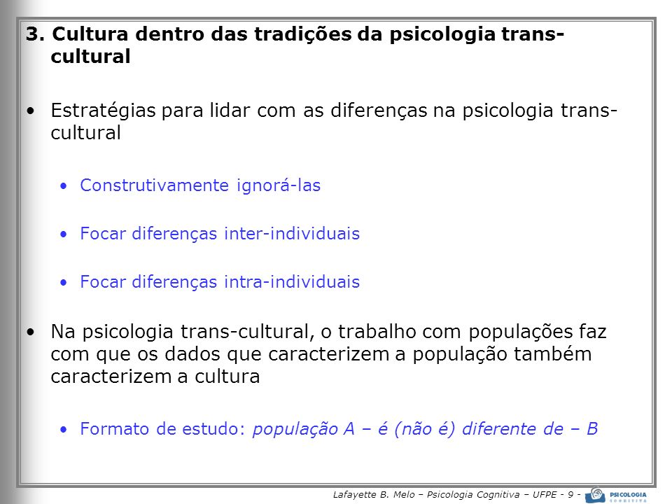 Lafayette B. Melo – Psicologia Cognitiva – UFPE - 9 -