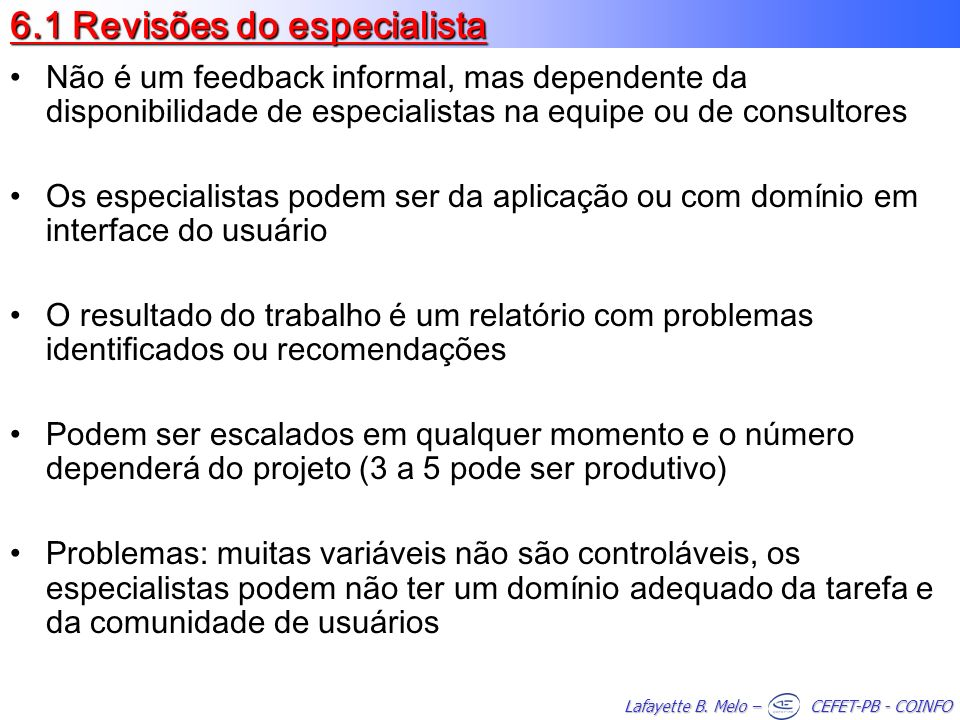 6.1 Revisões do especialista
