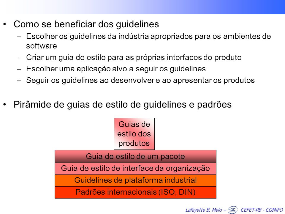 Como se beneficiar dos guidelines