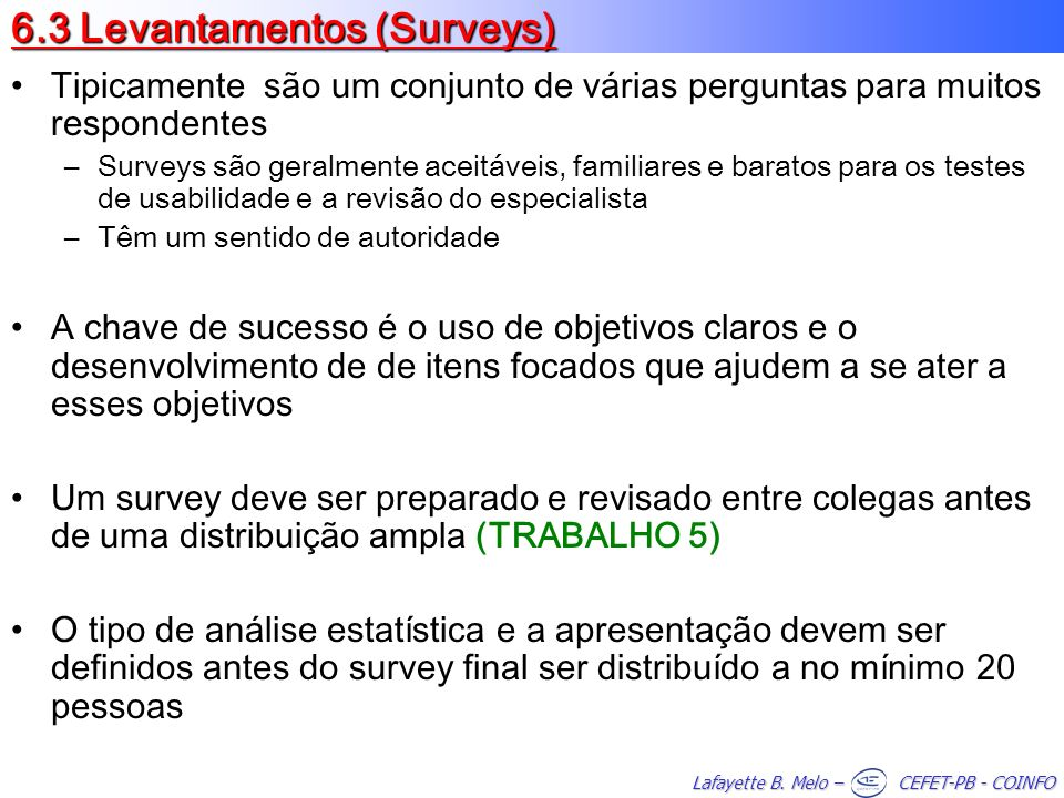6.3 Levantamentos (Surveys)