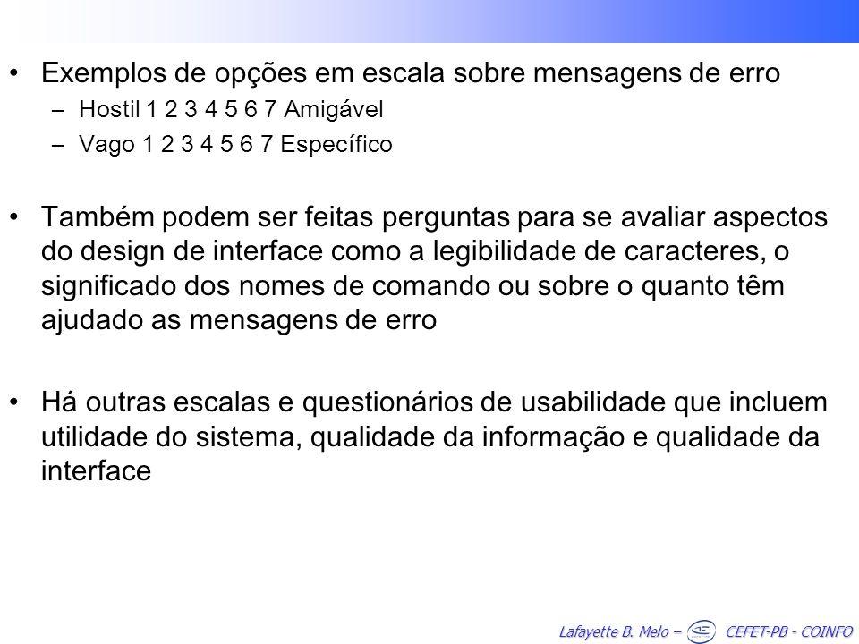 Exemplos de opções em escala sobre mensagens de erro