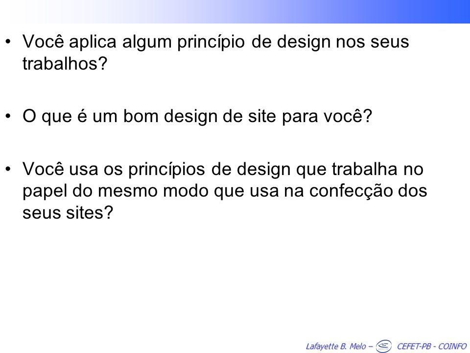 Você aplica algum princípio de design nos seus trabalhos