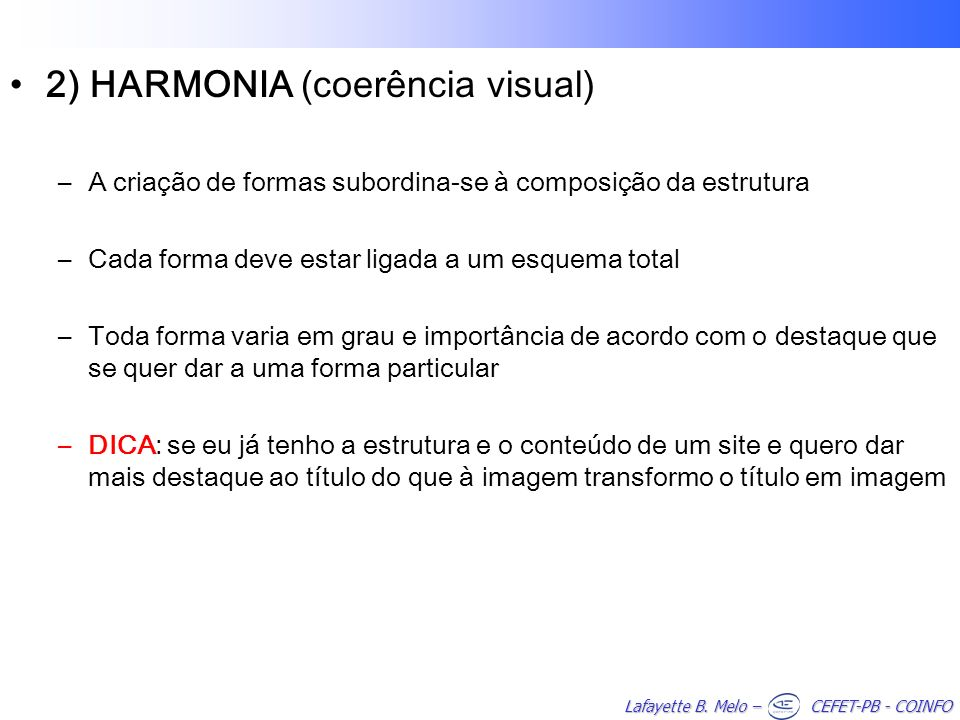 2) HARMONIA (coerência visual)