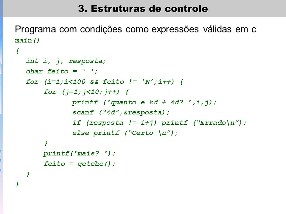 Programa com condições como expressões válidas em c