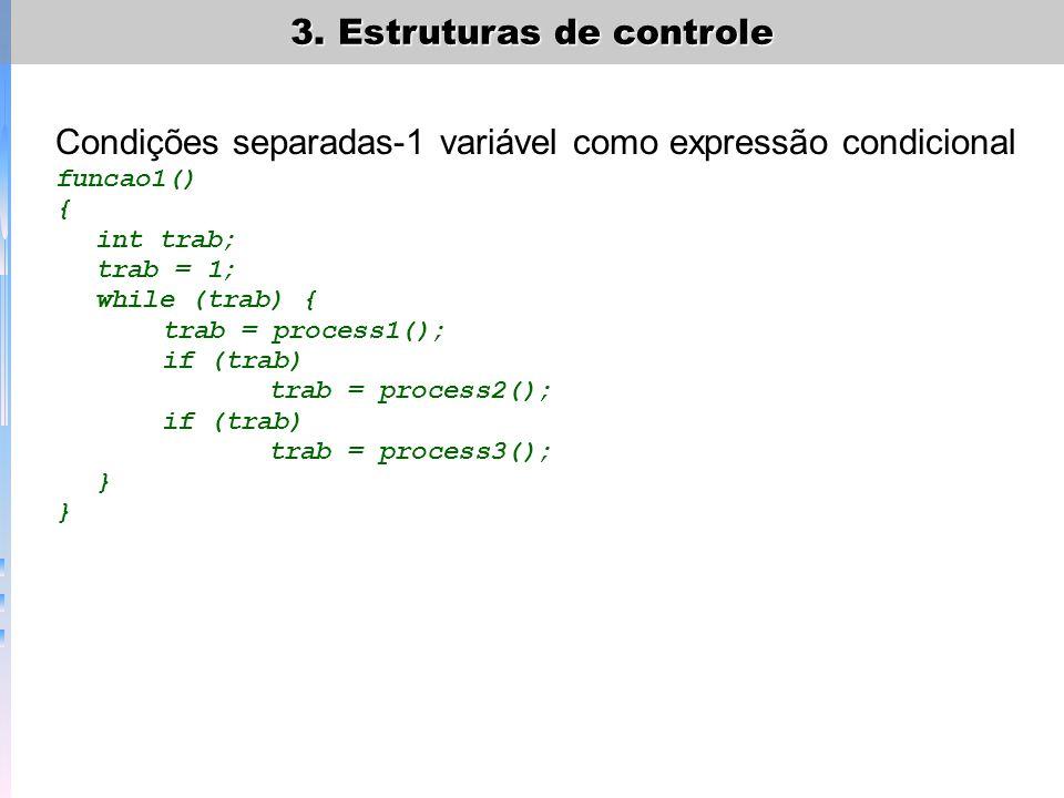 Condições separadas-1 variável como expressão condicional