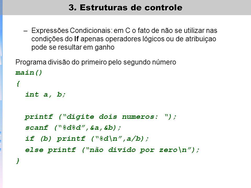 printf ( digite dois numeros: ); scanf ( %d%d ,&a,&b);