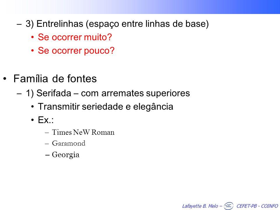 Família de fontes 3) Entrelinhas (espaço entre linhas de base)