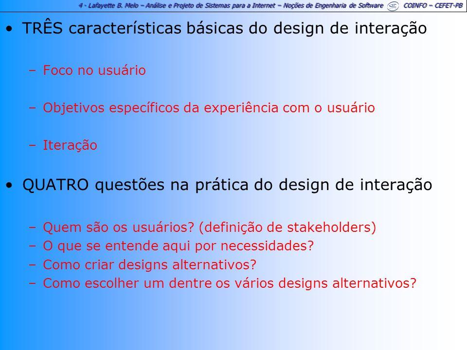TRÊS características básicas do design de interação