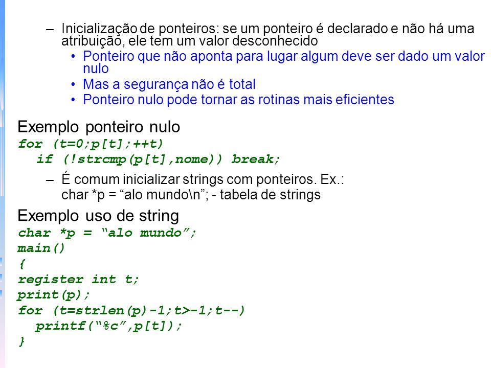 Exemplo ponteiro nulo Exemplo uso de string