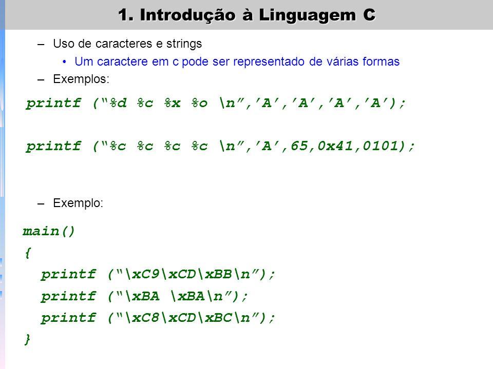 1. Introdução à Linguagem C