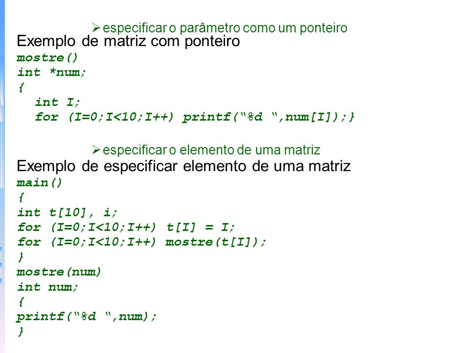 Exemplo de matriz com ponteiro