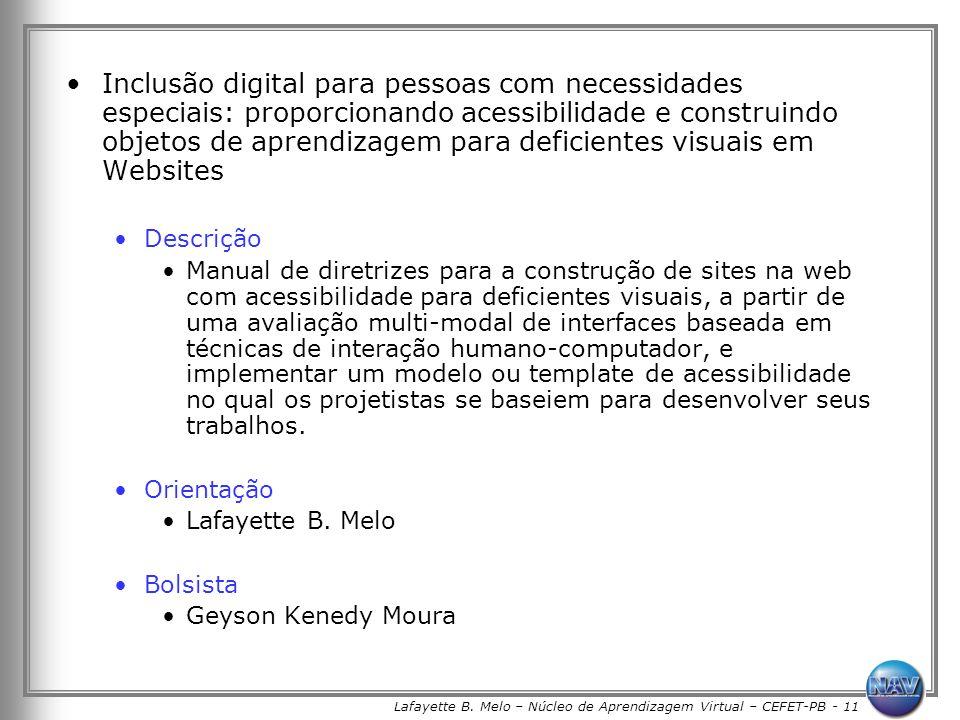 Lafayette B. Melo – Núcleo de Aprendizagem Virtual – CEFET-PB - 11