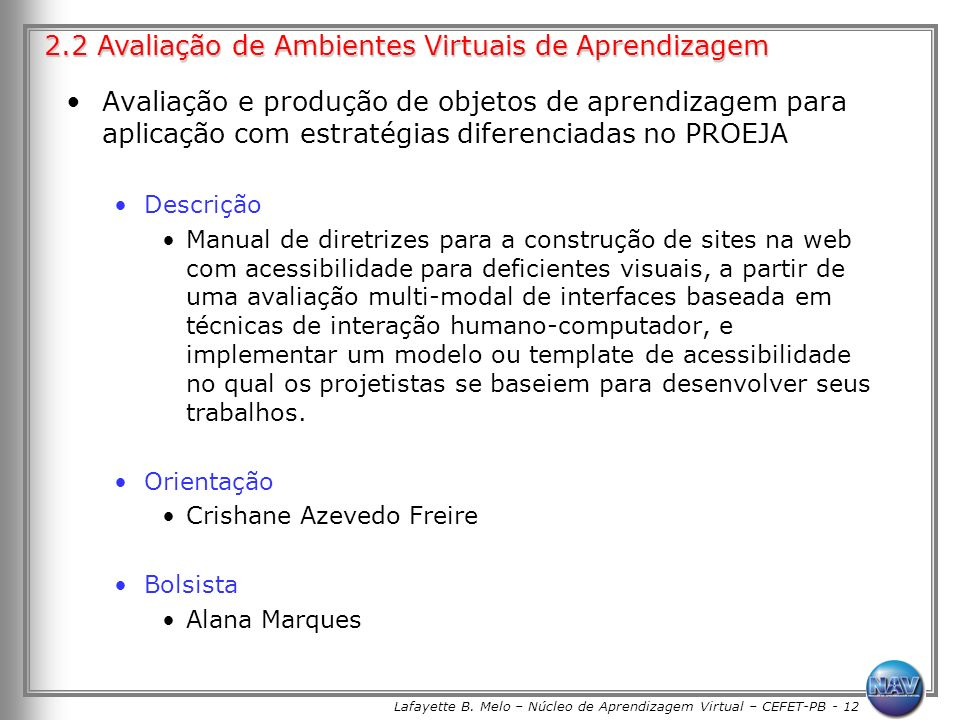 Lafayette B. Melo – Núcleo de Aprendizagem Virtual – CEFET-PB - 12