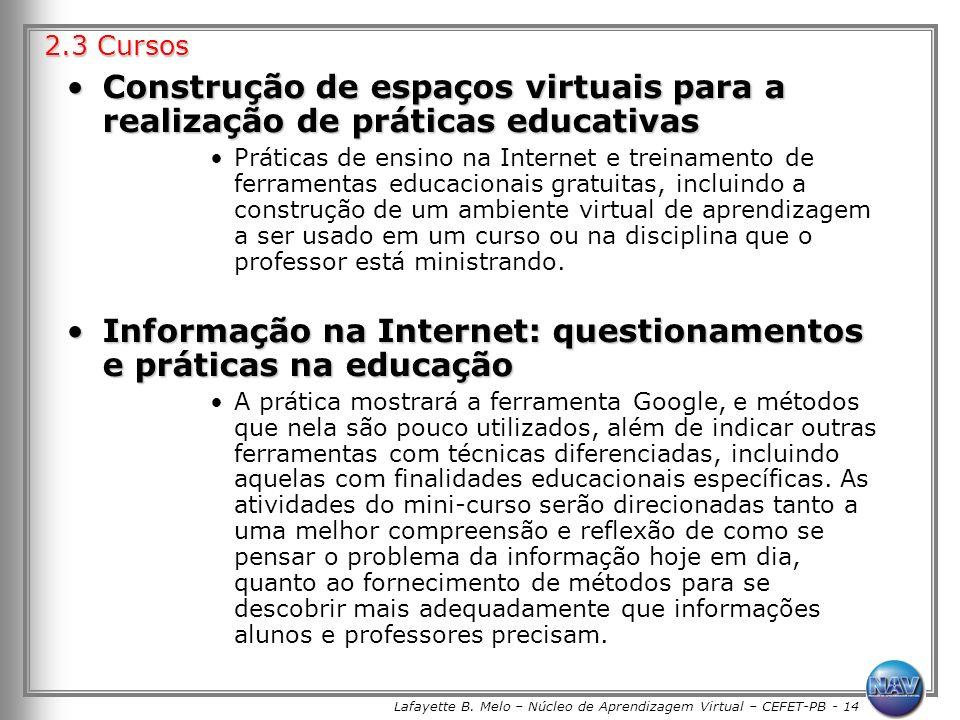 Lafayette B. Melo – Núcleo de Aprendizagem Virtual – CEFET-PB - 14