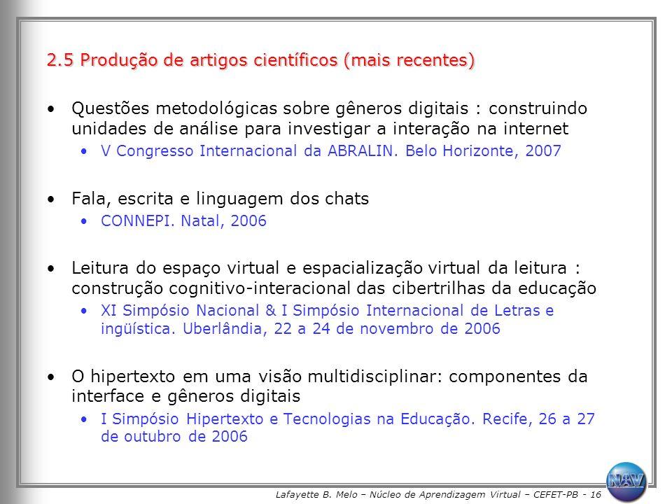 Lafayette B. Melo – Núcleo de Aprendizagem Virtual – CEFET-PB - 16