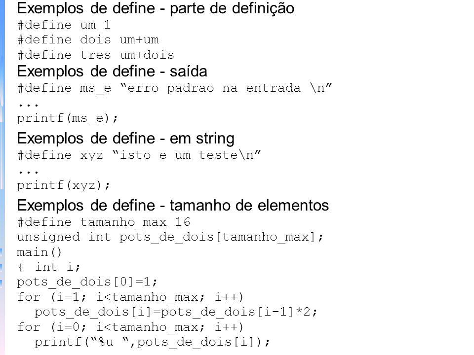 Exemplos de define - parte de definição