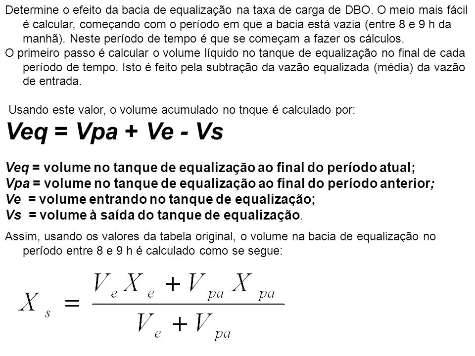 Determine o efeito da bacia de equalização na taxa de carga de DBO