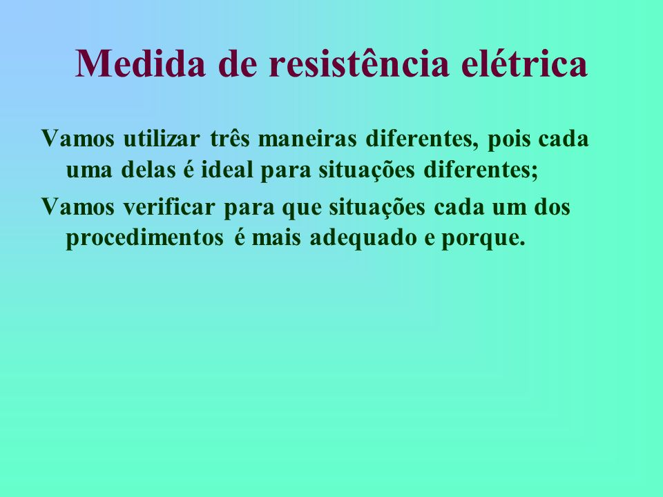 Medida de resistência elétrica