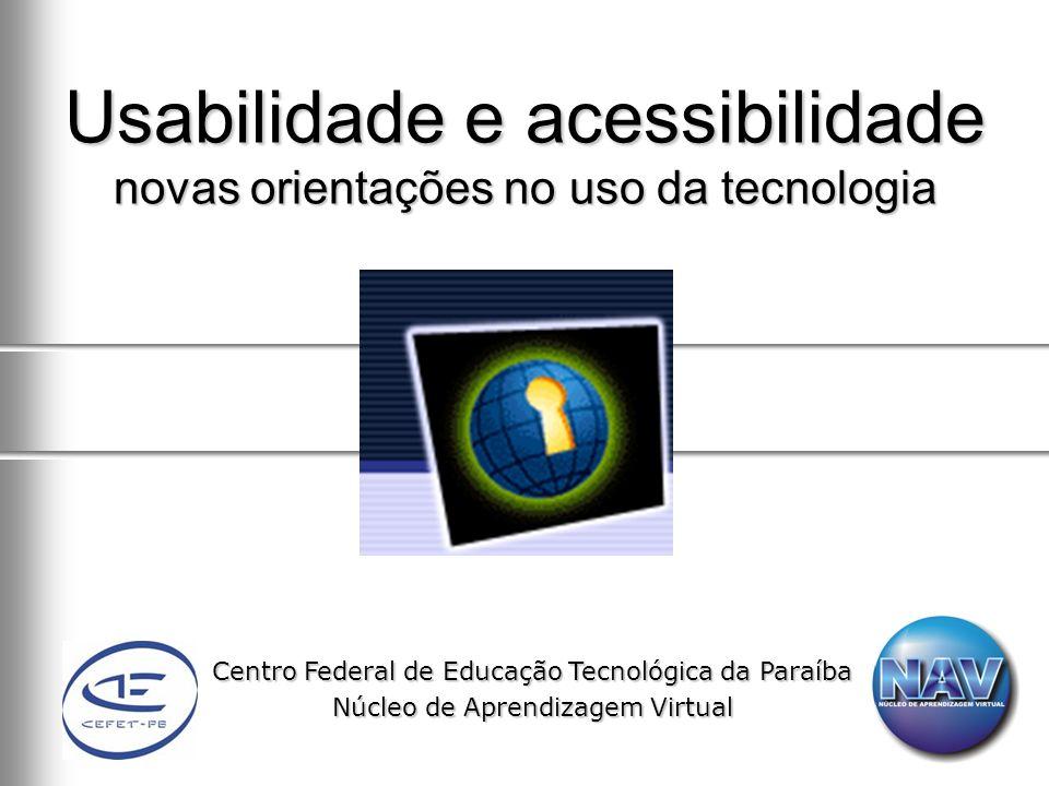 Usabilidade e acessibilidade novas orientações no uso da tecnologia