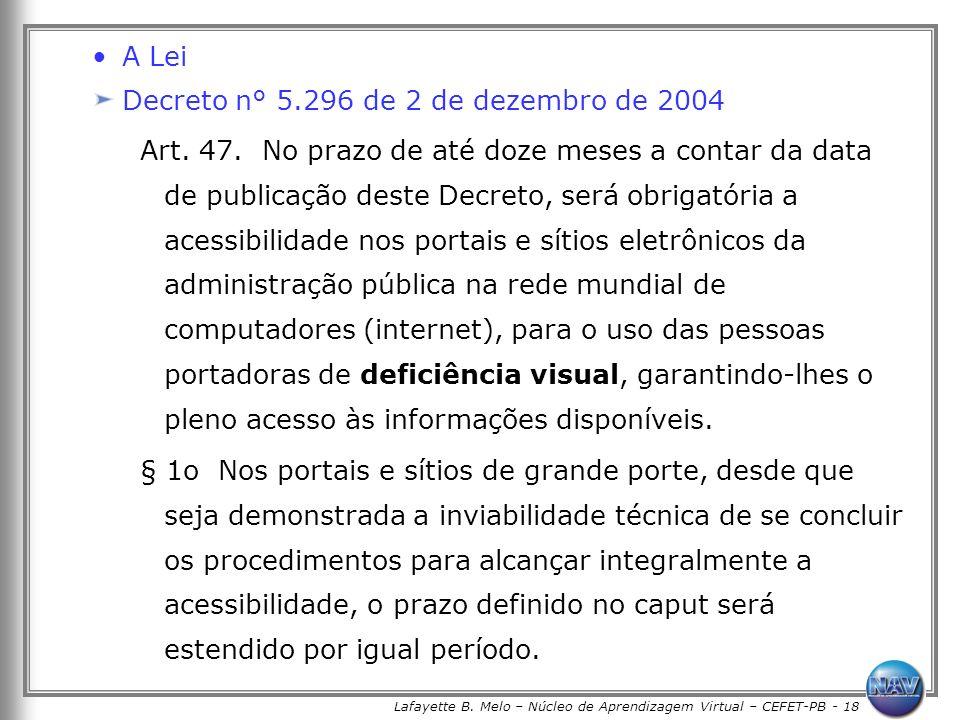 Lafayette B. Melo – Núcleo de Aprendizagem Virtual – CEFET-PB - 18