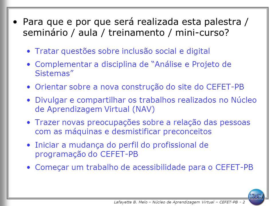 Lafayette B. Melo – Núcleo de Aprendizagem Virtual – CEFET-PB - 2