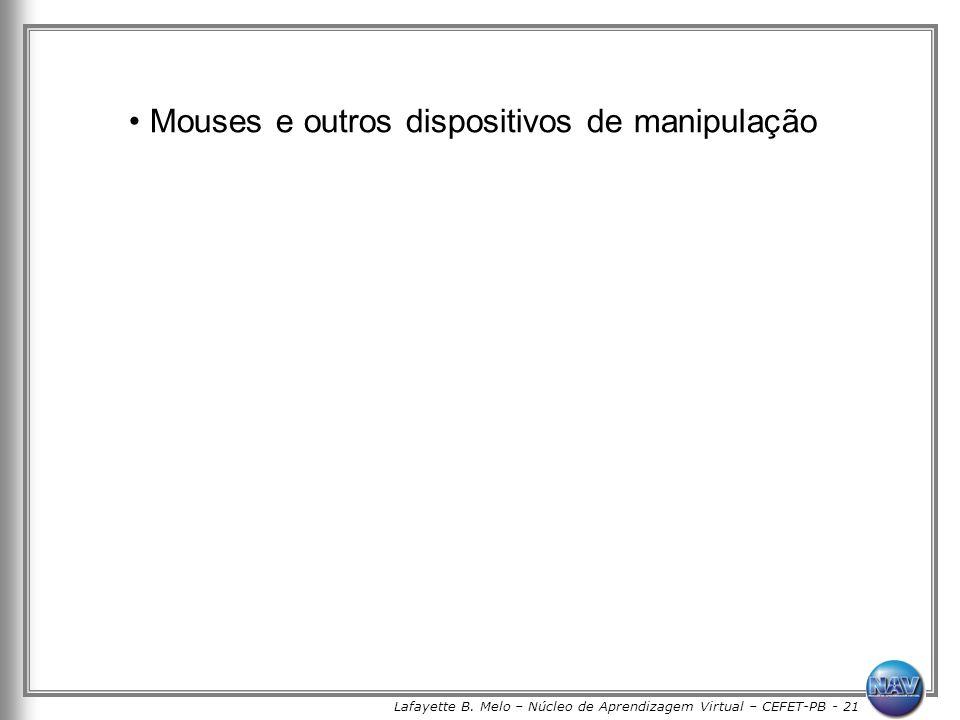 Mouses e outros dispositivos de manipulação