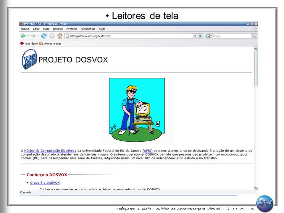Lafayette B. Melo – Núcleo de Aprendizagem Virtual – CEFET-PB - 30