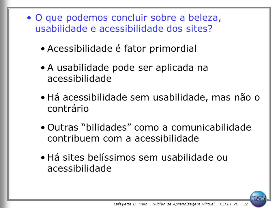 Lafayette B. Melo – Núcleo de Aprendizagem Virtual – CEFET-PB - 32