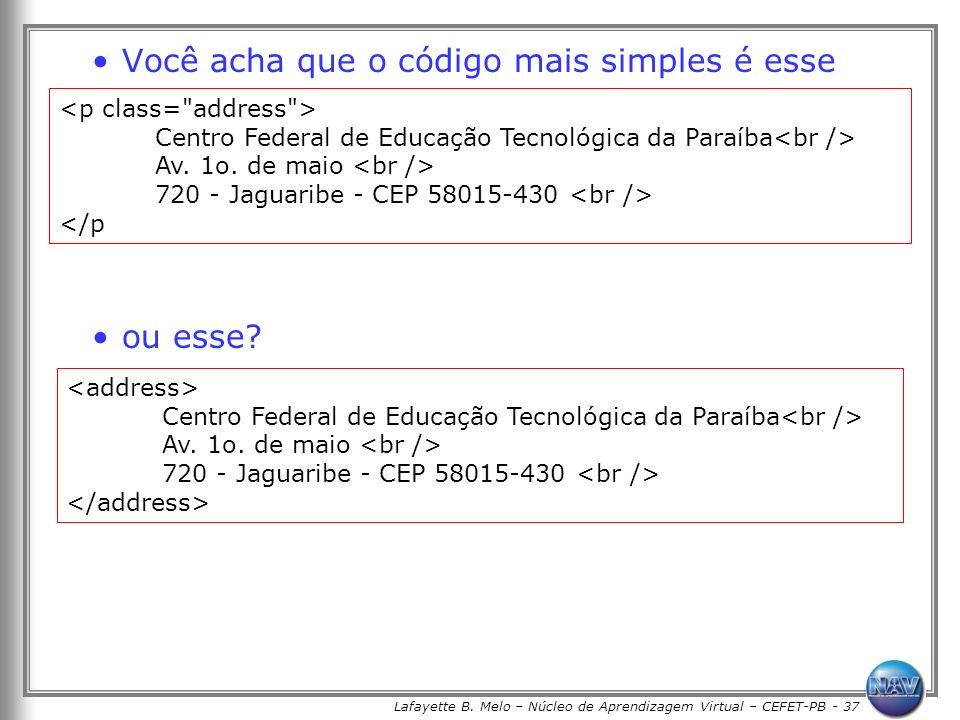 Lafayette B. Melo – Núcleo de Aprendizagem Virtual – CEFET-PB - 37