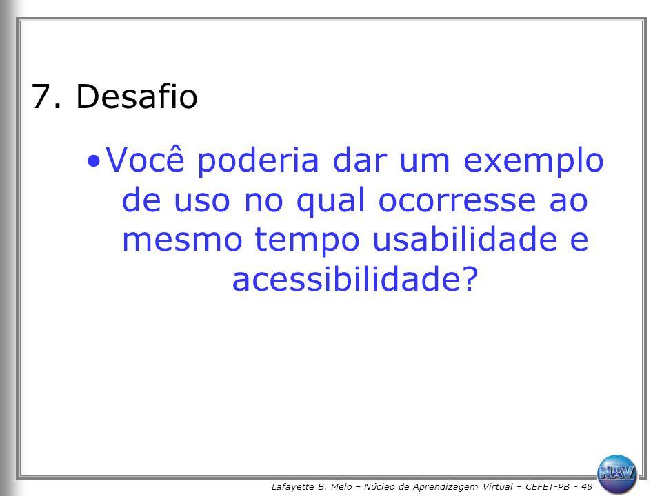 Lafayette B. Melo – Núcleo de Aprendizagem Virtual – CEFET-PB - 48