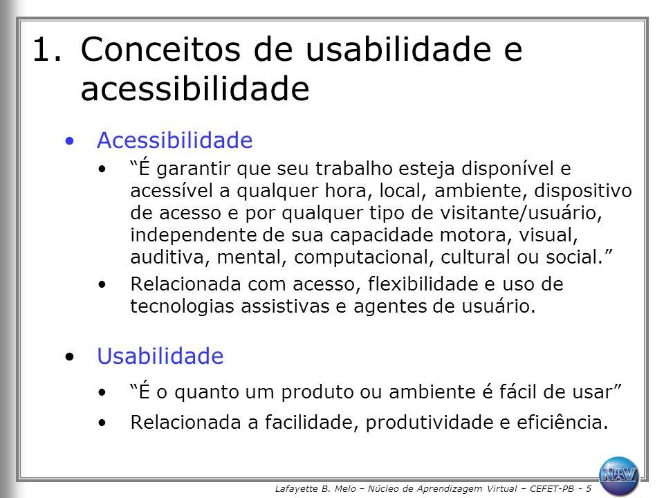 Lafayette B. Melo – Núcleo de Aprendizagem Virtual – CEFET-PB - 5