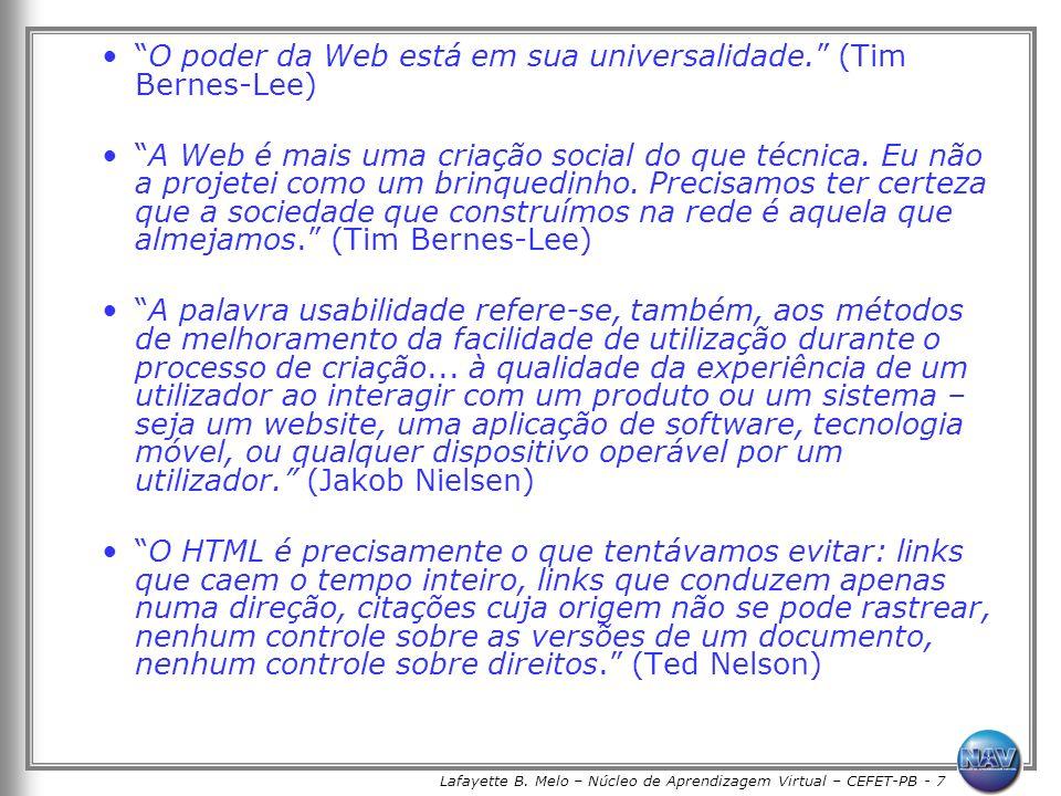 Lafayette B. Melo – Núcleo de Aprendizagem Virtual – CEFET-PB - 7