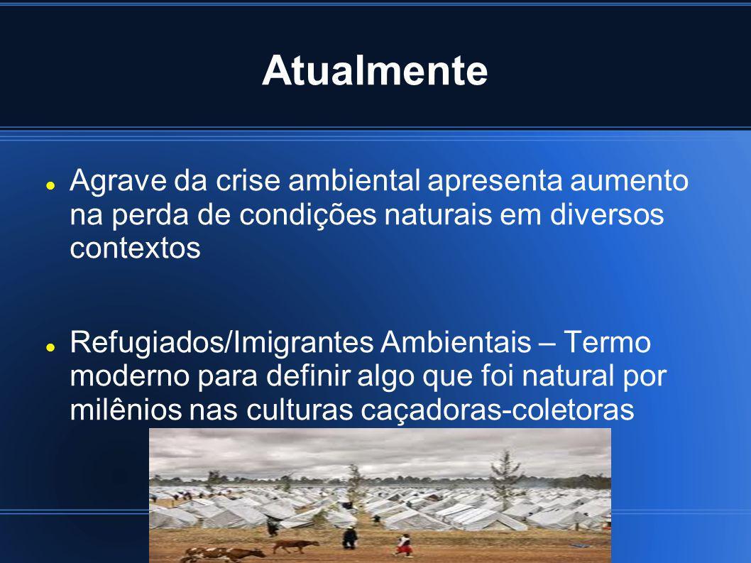 Atualmente Agrave da crise ambiental apresenta aumento na perda de condições naturais em diversos contextos.