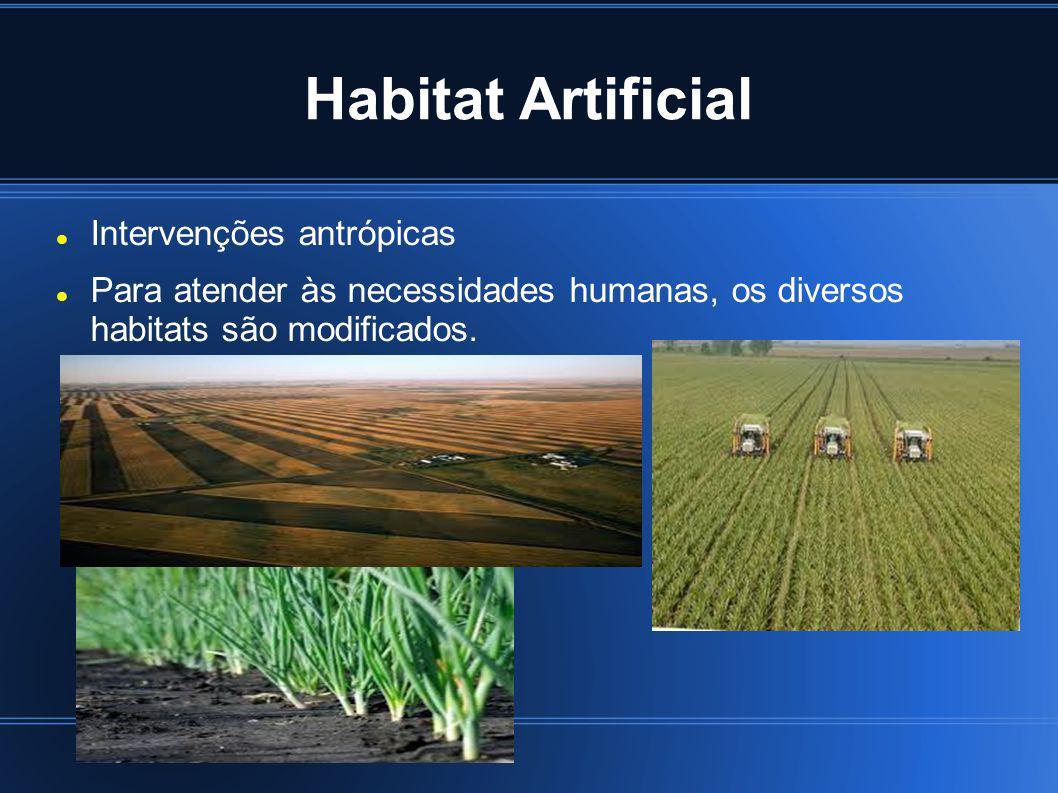 Habitat Artificial Intervenções antrópicas