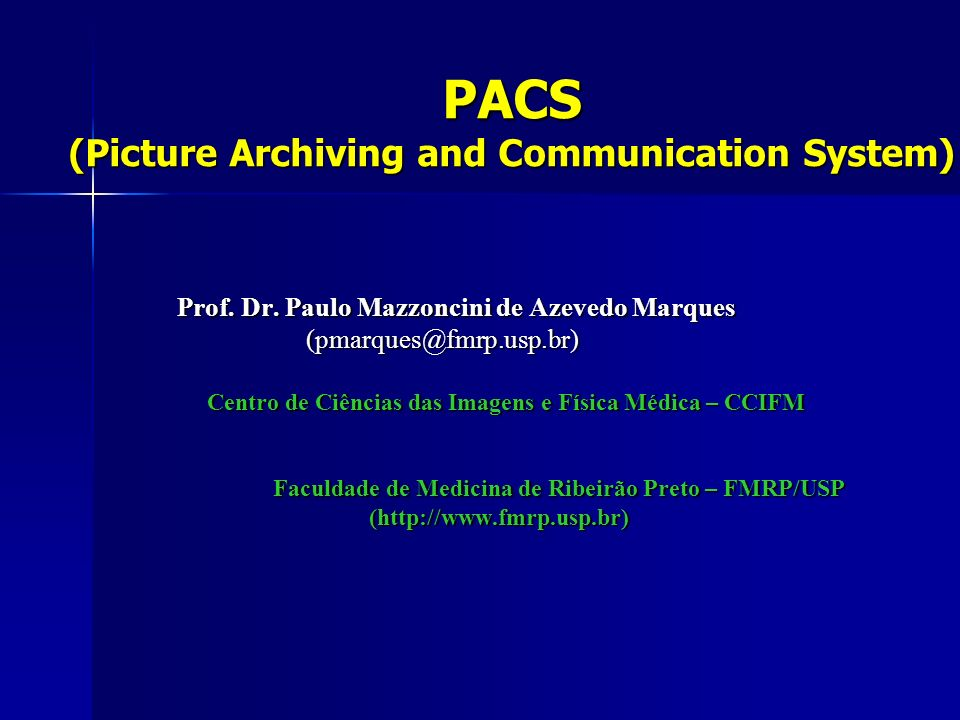 PACS (Picture Archiving and Communication System)