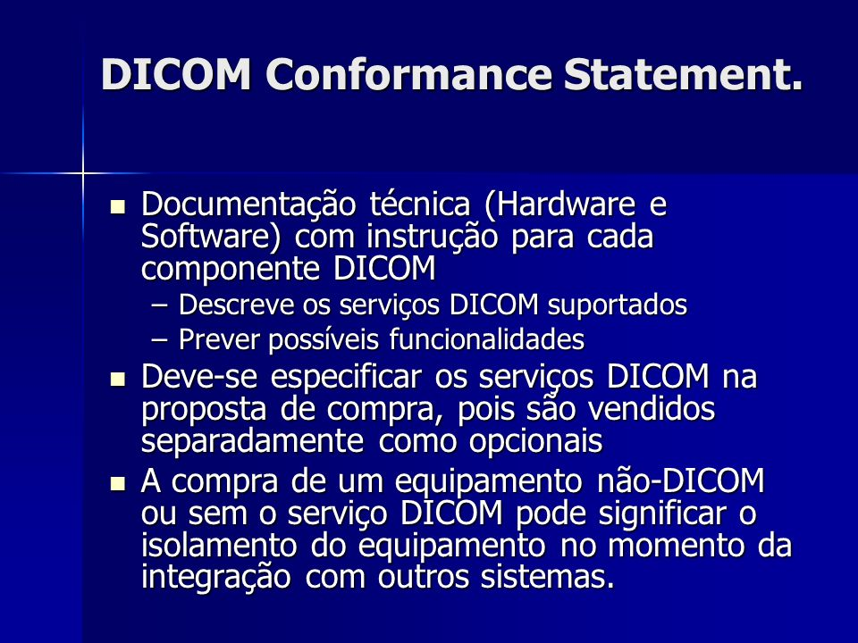 DICOM Conformance Statement.
