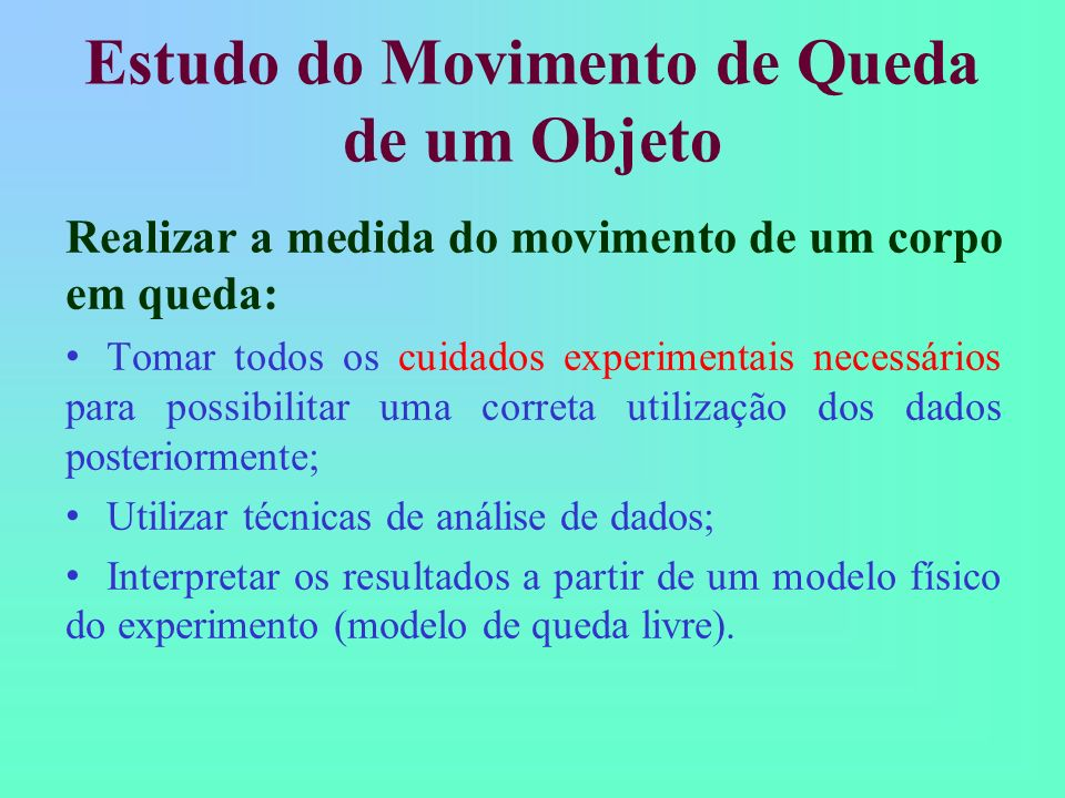 Estudo do Movimento de Queda de um Objeto